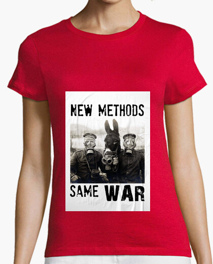 Camiseta New methods for the same war against us