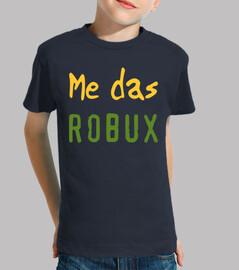 Camiseta Niño o Niña Me Das Robux