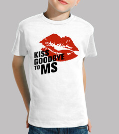 Camiseta niño/a Kiss Goodbye To MS