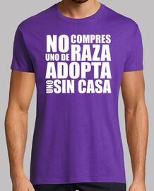 Camiseta No compres uno de raza adopta uno sin casa