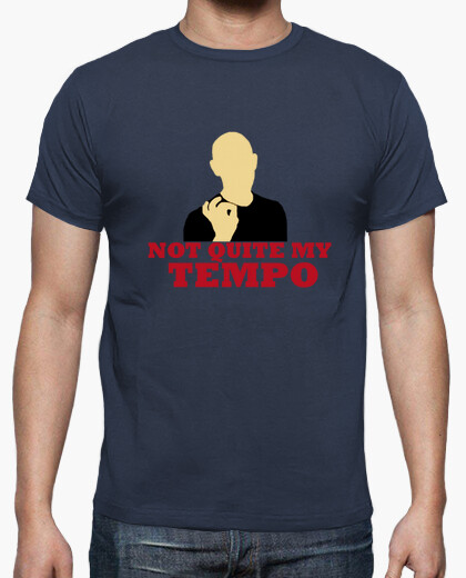 Camiseta Not Quite My Tempo