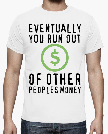 Camiseta Other people´s money