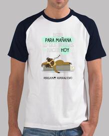Camiseta para los perezosos por naturaleza