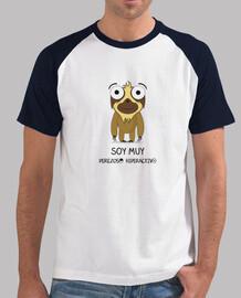 Camiseta para los que son muy