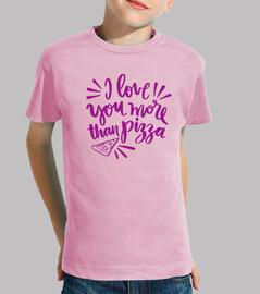 Camiseta para niño o niña More than pizza