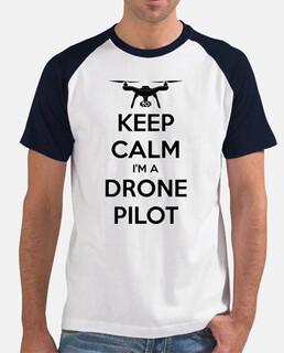 Camiseta para Pilotos de drone: Keep Calm I'm a Drone Pilot