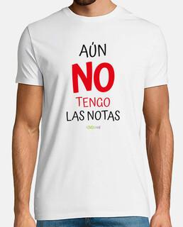 Camiseta para profesor Aún no tengo las notas