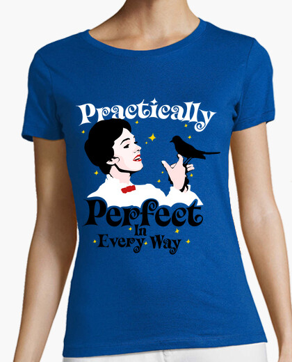 Camiseta Practically Perfect