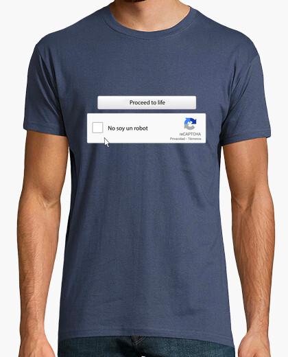 Camiseta Proceed to life. No soy un robot,...
