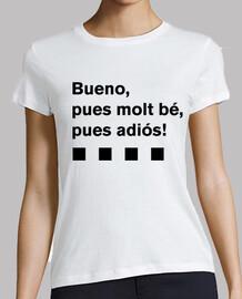 Camiseta PUES MOLT BÉ