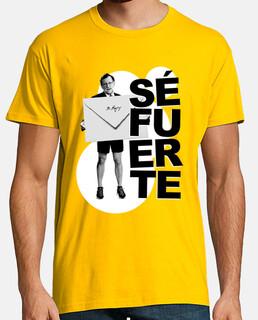 Camiseta Rajoy Sé Fuerte.
