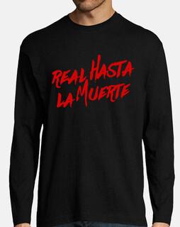 Camiseta Real hasta la muerte negra