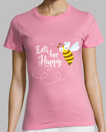 "Camiseta regular ""Let's bee happy"""