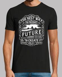 Camiseta Retro The best Way to Predict Future Estilo Vintage
