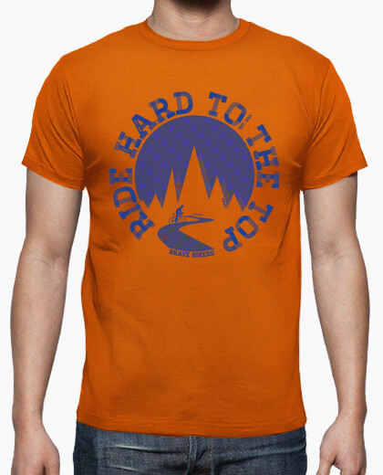 Camiseta Ride Hard To The Top