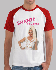 Camiseta Shante you stay Rupaul