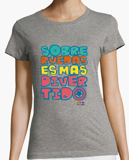 Camiseta SOBRE RUEDAS CHICA