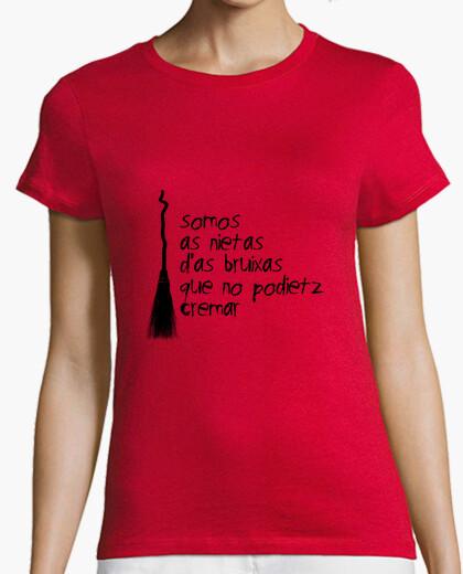 Camiseta somos as nietas d'as bruixas que...