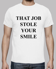 camiseta Stole your smile