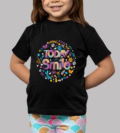 Camiseta today smile