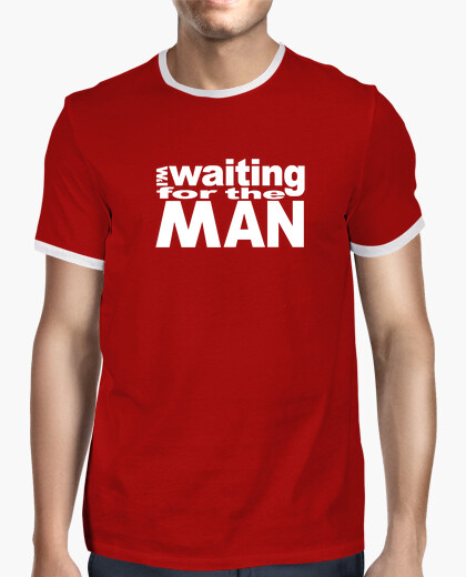 Camiseta waiting for the man