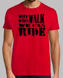 Camiseta Why walk (black)