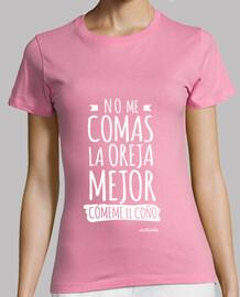 Camisetas para lesbianas: No me comas la oreja...