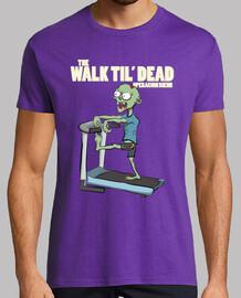 camminare til dead