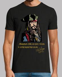 Capitán Jack Sparrow - Arrasa con lo que veas y generoso no seas (Piratas del Caribe)
