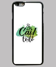 Carnaval Cádiz - Si me dices Cai lo dejo todo -  Funda iPhone 6 Plus, negra