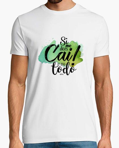 Camiseta Carnaval Cádiz - Si me dices Cai...