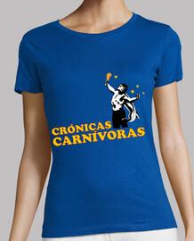 carnivorous chronic