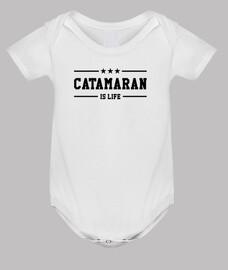Catamaran is life !
