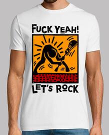 cazzo yeah ! facciamo rock