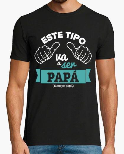 Tee-shirt Ce mec va être papa (fond noir)