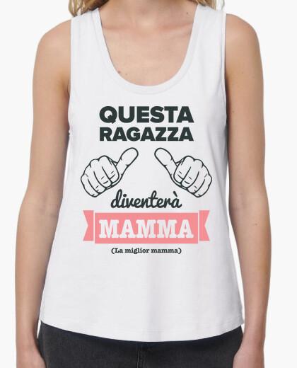 T-shirt che sta ragazza dive nterà mamma