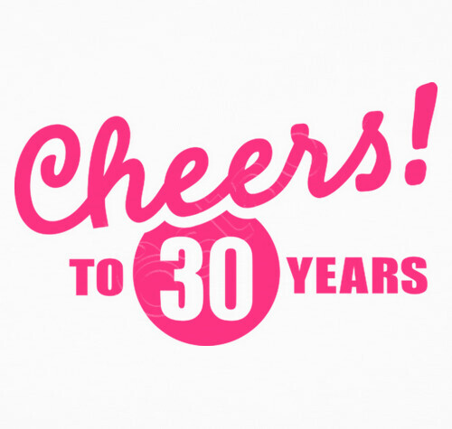 Image result for cheers to 30 years