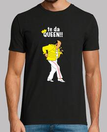 Chiquito Te das Queen