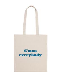 cmon everybody (blue)