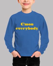 CMON EVERYBODY (yellow)