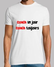 Coach un jour, Coach toujours