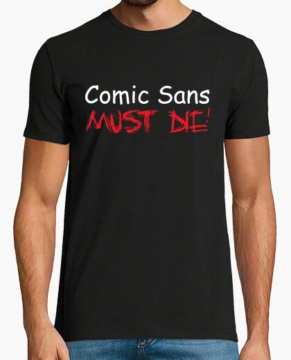 Camiseta Comic Sans MUST DIE