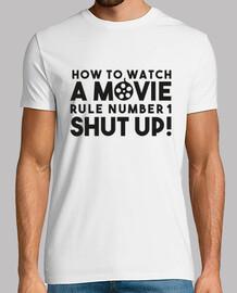 comment regarder un film, règle numéro un