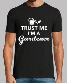 confía en mí, soy un jardinero
