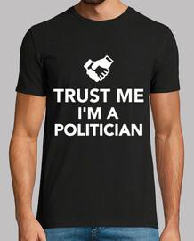 confía en mí soy un político