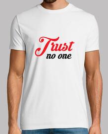 confiar en nadie / conspiración / parce