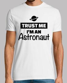 confíe en que yo un astronauta