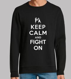 conserve la calma y siga luchando