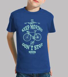 Continue de bouger et ne t'arrête pas