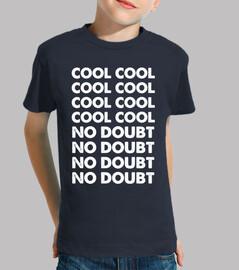 cool cool sin duda sin duda